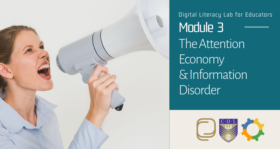 Module 3: The Attention Economy and Information Disorder