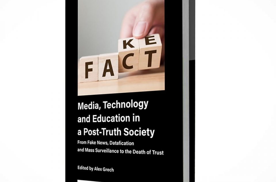 Media, Technology and Education in a Post-Truth Society